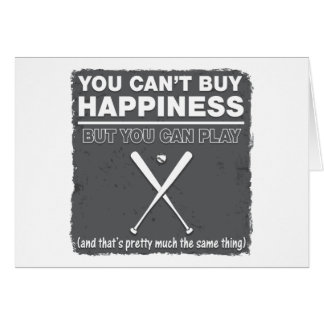 Can't Buy Happiness Baseball Greeting Card