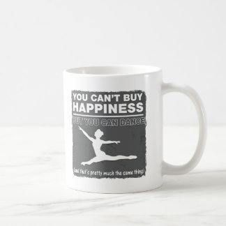 Can't Buy Happiness Dance Basic White Mug
