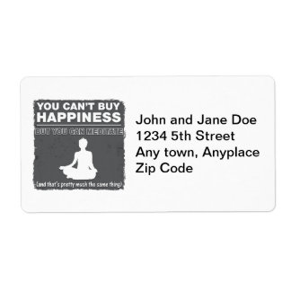 Can't Buy Happiness Meditate Shipping Label