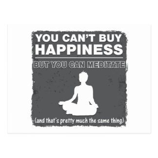 Can't Buy Happiness Meditate Postcard