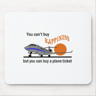 Cant Buy Happiness Mouse Pad