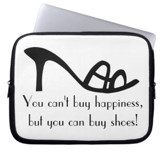 Can't Buy Happiness (Shoes) Laptop Computer Sleeves