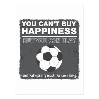 Can't Buy Happiness Soccer Postcard