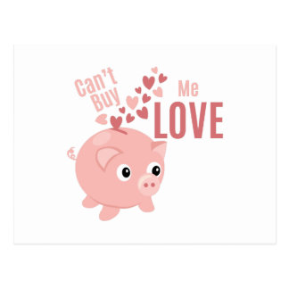 Cant Buy Love Postcard