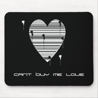 cant buy me love mouse pad