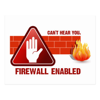 Can't hear you. Firewall Enabled Post Cards