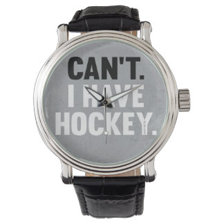 Can't I Have Hockey Funny Excuse Watch