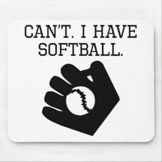 Can't I Have Softball Mousepads