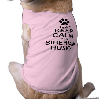Can't Keep Calm Siberian Husky Dog Shirt