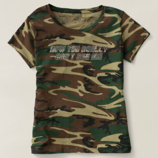 Can't See Me Women's Camouflage T-shirt