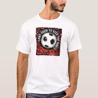 can't seem to kick the habit T-Shirt
