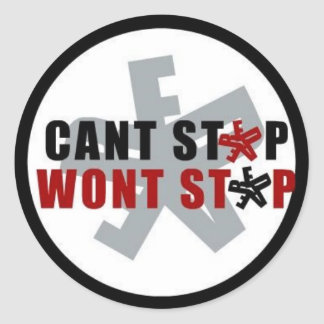cant stop wont stop sticker