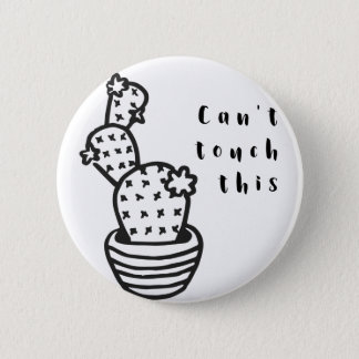 Cant Touch Cactus 6 Cm Round Badge