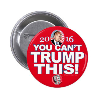 Can't Trump This Anti-Hillary 2016 6 Cm Round Badge