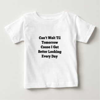 Can't Wait Til Tomorrow Baby Jersey T-Shirt