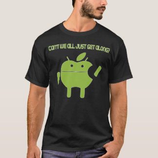 Cant We All Just Get Along? T-Shirt