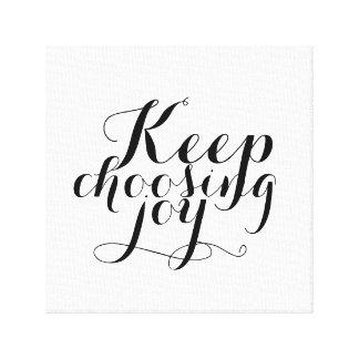 Canvas - Keep Choosing Joy Canvas Print