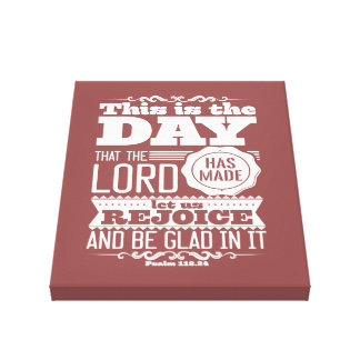 canvas This is the day that the LORD has maggot Canvas Print