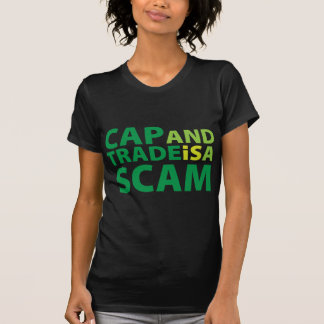 Cap and Trade is a Scam T-Shirt
