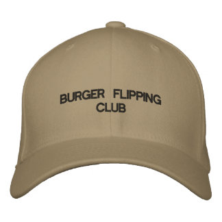 Cap with BURGER FLIPPING CLUB on the front.