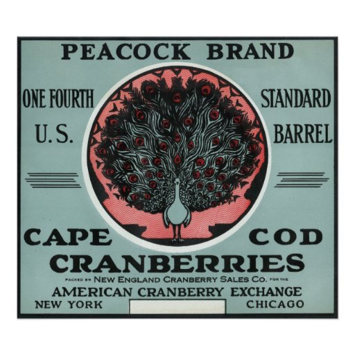 Cape Cod Peacock Brand Cranberry Label Posters
