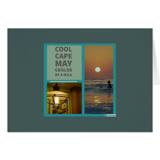 Cape May  cooler by a mile Card