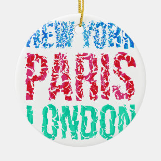 Capital New York Paris London typography, t-shirt Round Ceramic Decoration