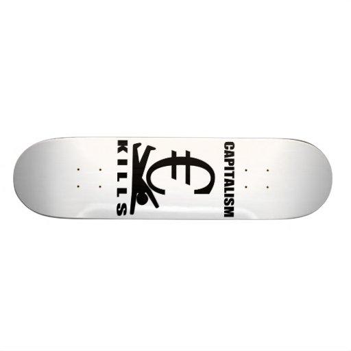 Capitalism Kills Skate Board