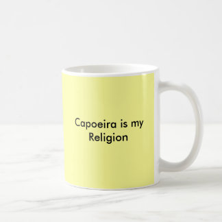 Capoeira is my Religion Coffee Mug
