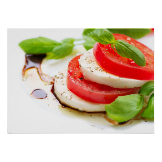 Caprese Salad. Tomato and Mozzarella slices Poster