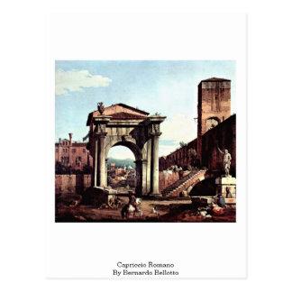 Capriccio Romano By Bernardo Bellotto Postcard