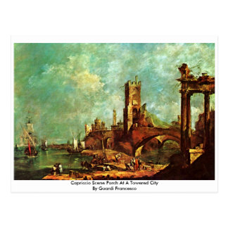 Capriccio Scene Porch At A Towered City Postcard
