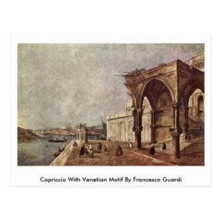 Capriccio With Venetian Motif By Francesco Guardi Postcard