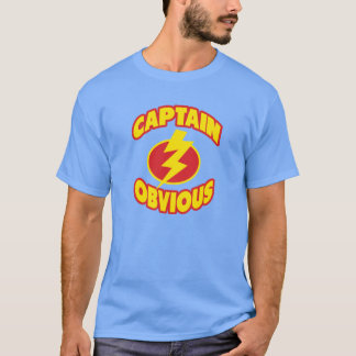 Captain Obvious Shirts