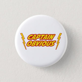 Captain Obvious Superhero 3 Cm Round Badge