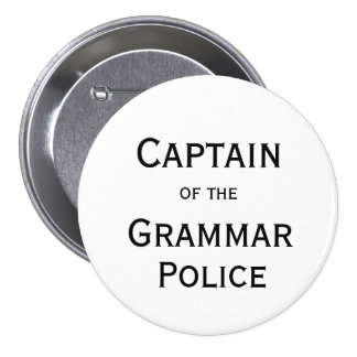 Captain of the Grammar Police Button
