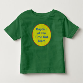 Captain of the Time Out Team Toddler T-Shirt