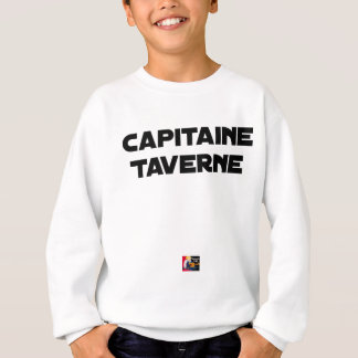 CAPTAIN TAVERN - Word games - François City Sweatshirt
