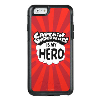 Captain Underpants | My Hero OtterBox iPhone 6/6s Case