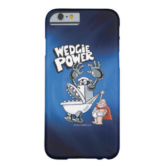 Captain Underpants | Wedgie Power Barely There iPhone 6 Case