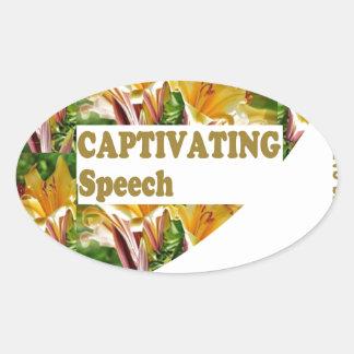 CAPTIVATING Speech :  Matter Positive Compliments Oval Sticker