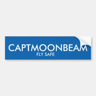 CAPTMOONBEAM FLY SAFE Bumper sticker