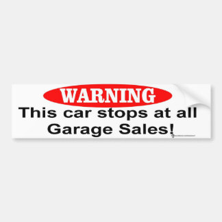 car garage sales bumper sticker