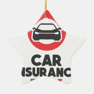 Car Insurance Day - Appreciation Day Ceramic Ornament