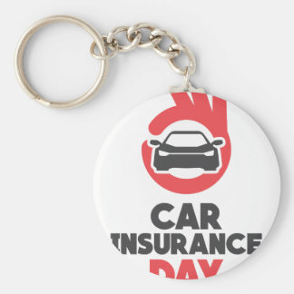 Car Insurance Day - Appreciation Day Key Ring