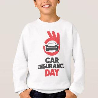 Car Insurance Day - Appreciation Day Sweatshirt