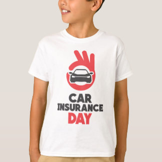 Car Insurance Day - Appreciation Day T-Shirt