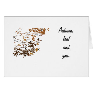 Card(Autumn, leaf and you) Greeting Card