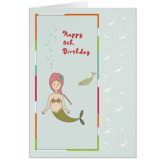 Card for an 8th Birthday with Mermaid and Fish