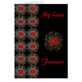 Card Red Flowers My Love Forever Card